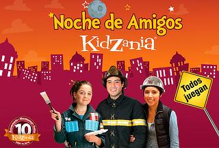 KidZania ¡Noche de Amigos! Diviértete Adultos y Niños Juegan