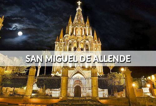 San Miguel de Allende ¡Descubre sus Tesoros! TOUR 1 día