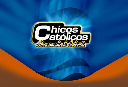 CHICOS CATÓLICOS ¡Una Comedia de la Hostia!