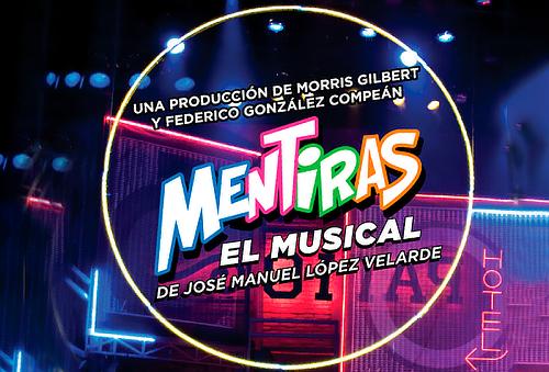 """Paga $29 y obtén 40% de Descuento para """"MENTIRAS El Musical"""""""
