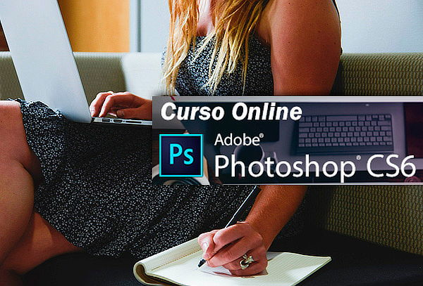 Curso Online de Photoshop CS6. ¡11 Lecciones!