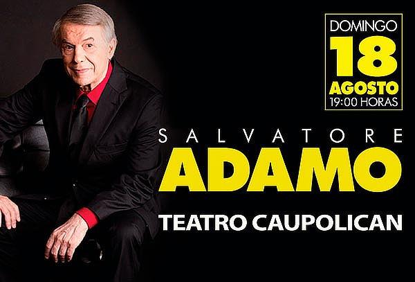 Entrada Salvatore Adamo 18 de agosto en Teatro Caupolicán