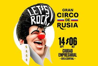 """Entradas para Gran Circo de Rusia, show """"Let's rock"""""""