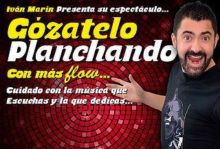 """Ivan Marin en """"Gozatelo Planchando"""" Teatro Santa Fe"""
