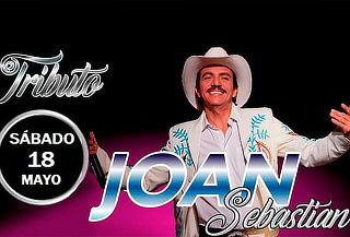 Tributo a Joan Sebastian, 18 de Mayo en La Reina Cantina
