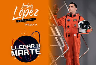 Stand Up Comedy Llegar a Marte con Andrés López
