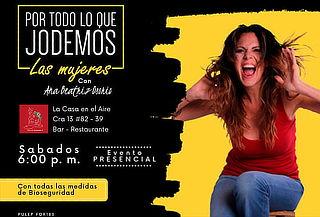 """Presencial: 2x1 Show """"Por Todo lo que Jodemos las Mujeres"""""""