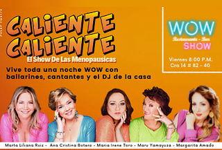 Presencial: CALIENTE CALIENTE el Show de las Menopáusicas