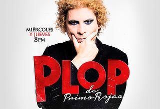 PLOP: Un Clásico de Primo Rojas que Vuelve a las Tablas.