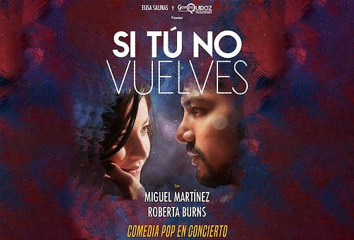 SI TÚ NO VUELVES ¡Comedia Musical! 40%