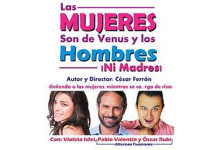 2x1 Las MUJERES son de Venus y los HOMBRES Ni Madres!