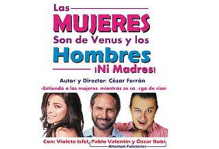 2x1: Las MUJERES son de Venus y los HOMBRES Ni Madres!