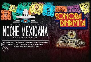 2x1Noche Mexicana con la Sonora Dinamita en el Rodeo Sta Fe