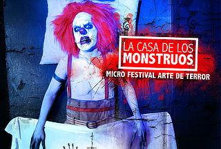 La Casa de los Monstruos Micro Festival Arte de Terror