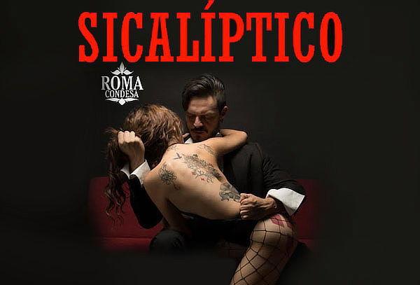 Sicalíptico Fest 4ta ed. ¡Sensualidad y Erotismo en Vivo!