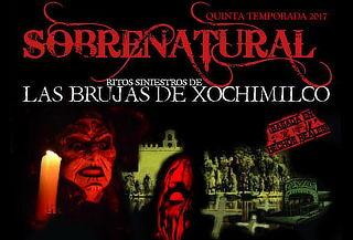 2x1 Sobrenatural ¡Ritos de la Brujería en Xochimilco!
