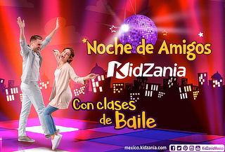 KidZania Noches de Amigos con Clases de Baile