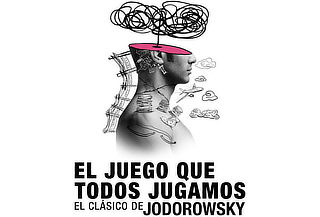 RELÁMPAGO: Juego que Todos Jugamos Jodorowsky