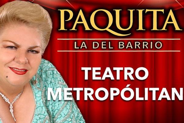 PAQUITA La del Barrio 19 Mayo Metropolitan + Copa