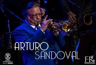 El Gran Jazzista Arturo Sandoval ¡ÚNICA FECHA!