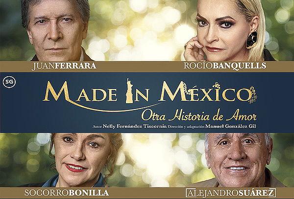 Rocio Banquells y Juan Ferrara en Made in México