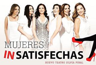 Mujeres inSatisfechas ¡Ríe y reflexiona con Ellas!