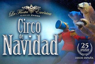 Circo de Navidad ¡Por Primera Vez en México!