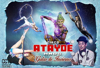 Circo Atayde Hermanos 130 Años ¡Galas de Invierno!