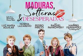 """Divertidísima comedia """"Maduras, solteras y desesperadas"""""""