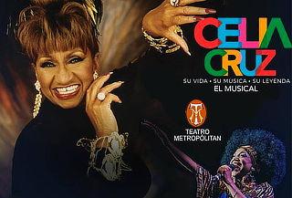 Celia Cruz El Musical 4 de Mayo Teatro Metropólitan
