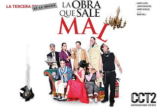 La Obra Que Sale Mal en Centro Cultural Teatro II ¡Este Fin!