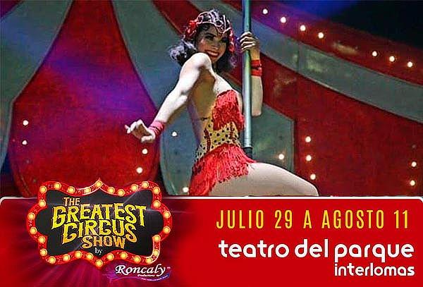 The Greatest Circus Show desde el 29 de Julio