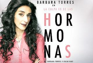 La Culpa es de las Hormonas con Bárbara Torres