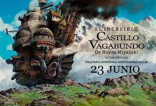 El Increíble Castillo Vagabundo Concierto Sinfónico 23 Junio