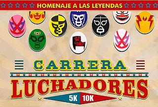 Carrera de Luchadores 5 y 10 Km  ¡Homenaje a las Leyendas!