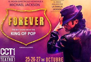 """FOREVER """"Homenaje a Michael Jackson"""" ¡ÚNICAS FECHAS!"""