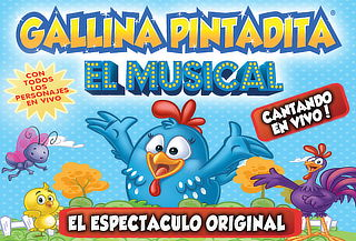 La Gallina Pintadita ¡El Musical! 17 de Noviembre