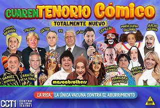 PREVENTA: El cuarentenorio cómico en CCTI ¡Totalmente nuevo!
