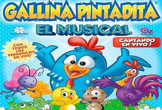 """Gallina Pintadita """"El Musical"""" Teatro Centenario"""