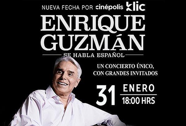 Concierto de Enrique Guzmán por Cinépolis Click ENE 31
