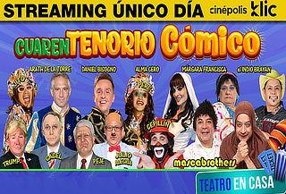 CuarenTenorio Cómico por Cinépolis Klic  ¡FEB 13!