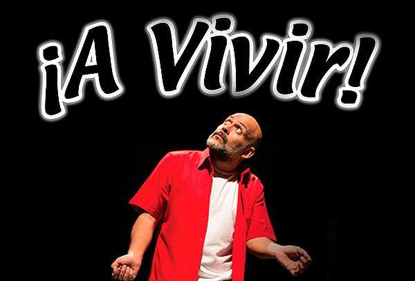 ¡A Vivir! Con Odin Dupeyron en Teatro del Parque ABRIL 11