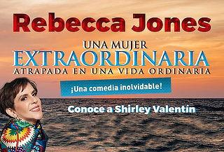 Rebecca Jones quiere ser UNA MUJER EXTRAORDINARIA