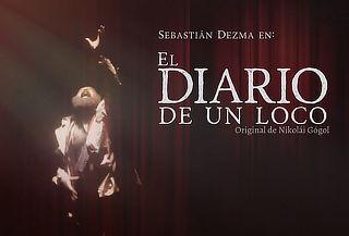 2x1 El Diario de un Loco en Teatro Rodolfo Usigli