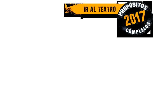 Prop2017-Ir al teatro