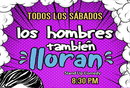 """¡A Reír Sin Parar! Show """"Los Hombres También Lloran"""""""