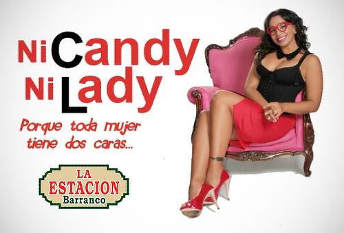 """""""Ni Candy, Ni Lady"""" con Mónica Cabrejos - La Estación"""