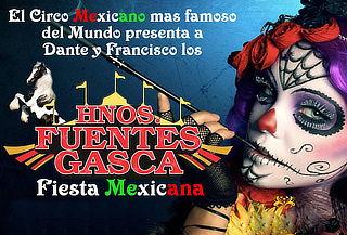¡Vamos al Circo Fuentes Gasca! Válido hasta el 20 de Agosto