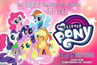¡Para Toda la Familia! Show My Little Pony ¡En Vivo!