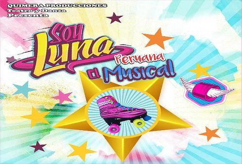 ¡Quédate Admirado con Soy Luna, el Musical!